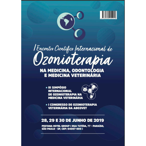 Anais do I Encontro Científico Internacional de Ozonioterapia na medicina, odontologia e medicina veterinária