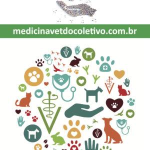 Medicina Veterinária do Coletivo: fundamentos e práticas