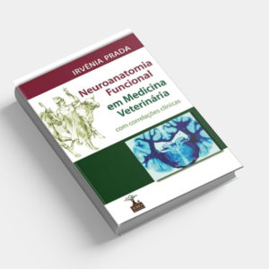 Neuroanatomia funcional em medicina veterinária com correlações clínicas
